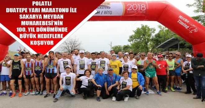 Polatlı Duatepe Yarı Maratonu ile Sakarya Meydan Muharebesi'nin 100. Yıl dönümünde büyük hedeflere koşuyor!