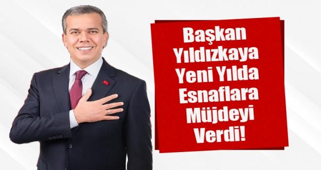 Başkan Yıldızkaya'dan Yeni Yılda Esnaflara Kira Müjdesi