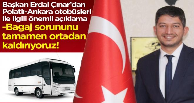 Erdal Çınar: Bagaj sorununu tamamen ortadan kaldırıyoruz!