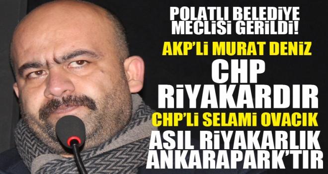Polatlı Belediye Meclisi'nde 'Riyakarlık' Tartışması!