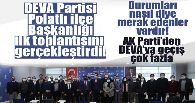 DEVA Polatlı ilk toplantısını gerçekleştirdi!