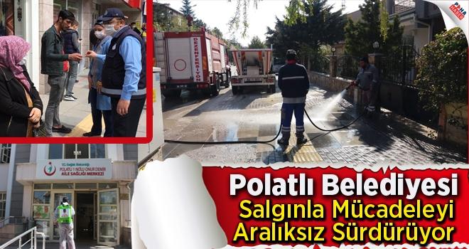 Polatlı Belediyesi Salgınla Mücadeleyi Aralıksız Sürdürüyor