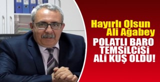 Polatlı Barosu Ali Kuş'a emanet!